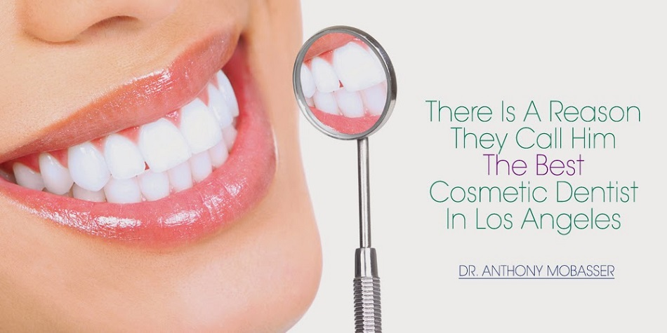 Dr. Anthony Mobasser best dentist in Los Angeles